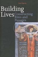 Building Lives: Constructing Rites and Passages: Structure Rites and Passages