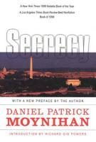 Secrecy: The American Experience Daniel Patrick Moynihan Author