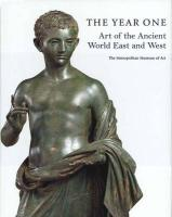 The Year One: Art of the Ancient World East and West (Metropolitan Museum of Art)