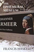 The Ephemeral Museum: Old Master Paintings and the Rise of the Art Exhibition