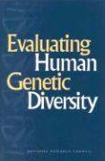 Evaluating Human Genetic Diversity