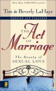 LaHaye, T: The Act of Marriage: The Beauty of Sexual Love