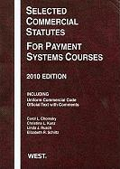 Selected Commercial Statutes for Payment Systems Courses, 2010