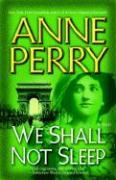 We Shall Not Sleep: A Novel
