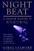 Night Beat: A Shadow Of Rock & Roll