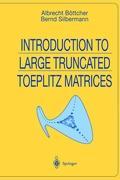 Introduction to Large Truncated Toeplitz Matrices Albrecht Bïttcher Author