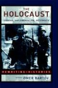 The Holocaust: Origins, Implementation and Aftermath