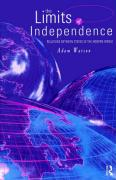 The Limits of Independence: Relations Between States in the Modern World