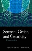 Science, Order and Creativity second edition (Routledge Classics)