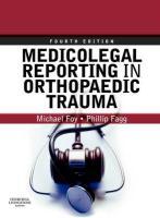 Medicolegal Reporting in Orthopaedic Trauma