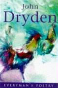 John Dryden: Everyman Poetry: Poems