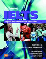 Harrison, L:  Achieve IELTS 1 - Workbook + Audio CD: English for International Education (Achieve Ielts Intermediate/Upp)