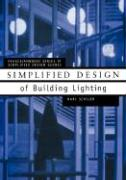 Simplified Design of Building Lighting Marc Schiler Author