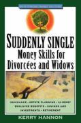 Suddenly Single: Money Skills for Divorca(c)Es and Widows