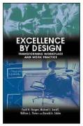 Excellence by Design: Transforming Workplace and Work Practice