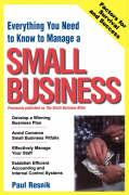 Everything You Need to Know to Start Your Own Small Business