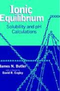 Ionic Equilibrium: Solubility and pH Calculations