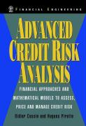 Advanced Credit Risk Analysis: Financial Approaches and Mathematical Models to Assess, Price and Manage Credit Risk (Wiley Series in Financial Engineering)