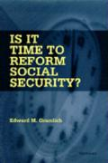 Is it Time to Reform Social Security?