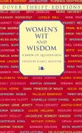 Women's Wit and Wisdom: A Book of Quotations (Dover Thrift Editions)