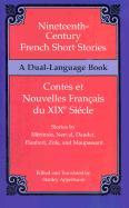 Nineteenth-Century French Short Stories (Dual-Language) (Dual-Language Book)