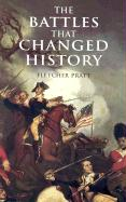 BATTLES THAT CHANGED HIST (Dover Military History, Weapons, Armor)