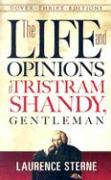 The Life and Opinions of Tristram Shandy, Gentleman (Thrift Edition)
