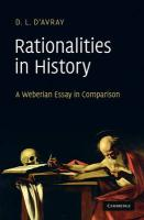 Rationalities in History: A Weberian Essay in Comparison D. L. d'Avray Author