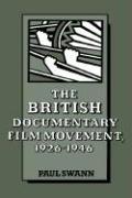 The British Documentary Film Movement, 1926 1946