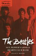 The Beatles: Sgt. Pepper's Lonely: Sgt. Pepper's Lonely Hearts Club Band (Cambridge Music Handbooks)