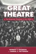 Great Theatre: The American Congress in the 1990s