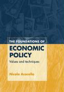 Foundations of Economic Policy: Values and Techniques