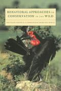Behavioral Approaches to Conservation in the Wild Janine R. Clemmons Editor