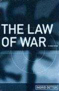 The Law of War (LSE Monographs in International Studies)