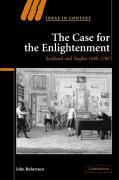 The Case for The Enlightenment: Scotland and Naples 1680-1760 John Robertson Author