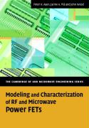 Modeling and Characterization of RF and Microwave Power FETs: Characterization and Modeling of LDMOS and III-V Devices (The Cambridge RF and Microwave Engineering Series)