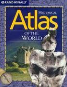 Historical Atlas of the World (Rand McNally)