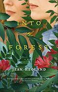 Into The Forest: A Novel