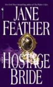 The Hostage Bride Jane Feather Author