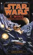 Star Wars X-Wing #5: Wraith Squadron Aaron Allston Author