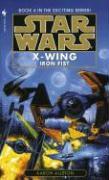 Star Wars X-Wing #6: Iron Fist Aaron Allston Author