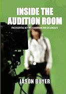 Inside the Audition Room: The Essential Actor's Handbook for Los Angeles