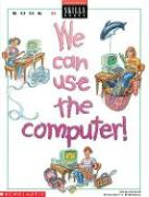 We Can Use Computers