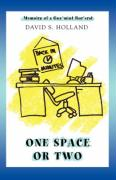 One Space Or Two: Memoirs of a Guv'mint Bur'crat