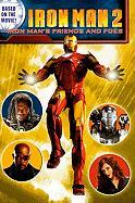 Iron Man's Friends and Foes - Shea, Lisa