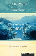 The Cruise of the Corwin: Journal of the Arctic Expedition of 1881 in Search of de Long and the Jeannette John Muir Author