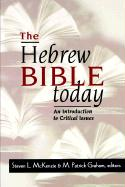 The Hebrew Bible Today
