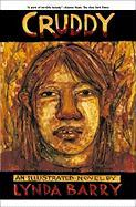 Cruddy: An Illustrated Novel