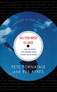 All You Need is Love: And 99 Other Life Lessons From Classic Rock Songs Bill Ayres Author