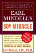 Earl Midell's Soy Miracle